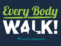 Every Body Walk!